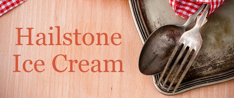 Hailstone Ice Cream